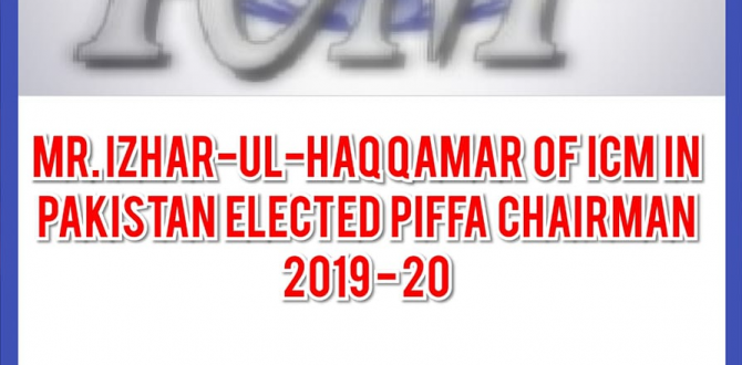 Izhar-Ul-Haq Qamar of ICM is Elected PIFFA Chairman